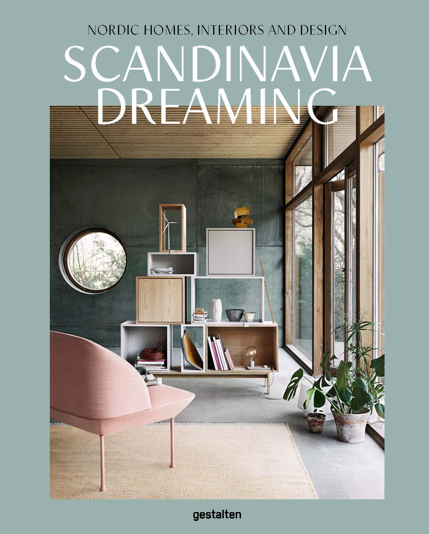 Scandinavia dreaming nordic homes interiors and design for Interior house design book